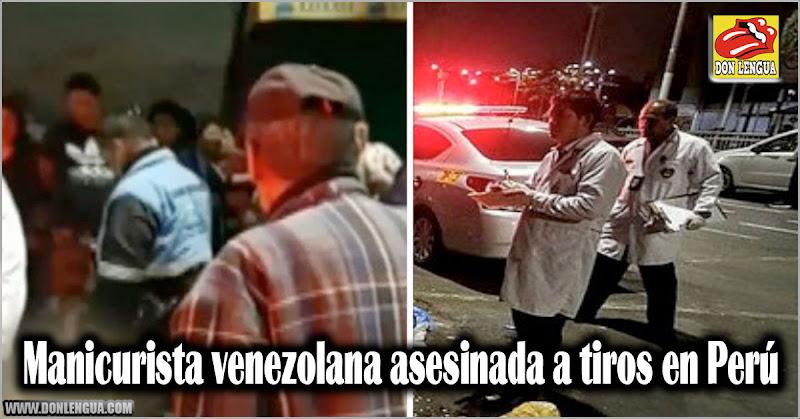 Manicurista venezolana asesinada a tiros en Perú