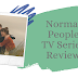 Normal People | TV Series Review