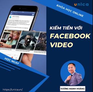 Khóa học MARKETING - Hướng dẫn kiếm tiền với video trên Facebook [UNICA.VN ebook PDF EPUB AWZ3 PRC MOBI