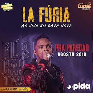 LA FÚRIA - PRA PAREDÃO - MÚSICAS NOVAS - AGOSTO 2019