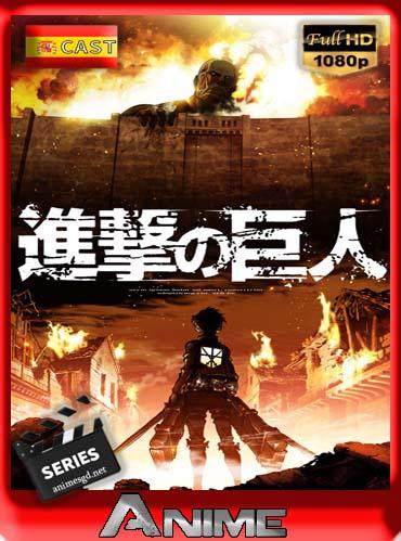 Shingeki no Kyojin (Attack on Titan) Temporada 1-2 HD [1080p] castellano [GoogleDrive]