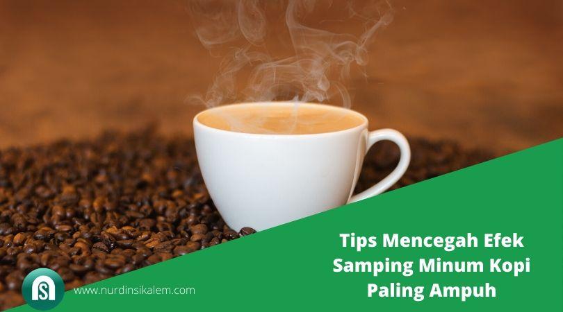 Tips mencegah efek samping minum kopi