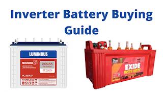 Inverter Battery Buying Guide