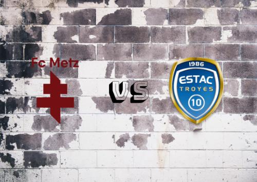 Metz vs Troyes  Resumen