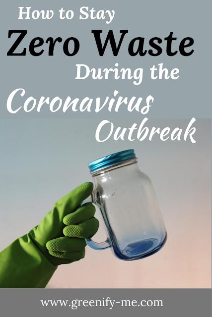 How to Stay Zero Waste During The Coronavirus Outbreak
