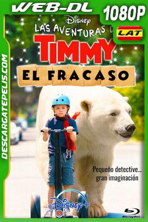 Las aventuras de Timmy Fracaso (2020) 1080p WEB-DL Latino – Ingles