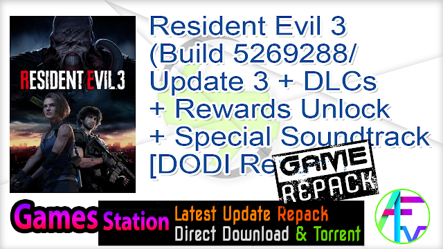Resident Evil 3 (Build 5269288 Update 3 + DLCs + Rewards Unlock + Special Soundtrack + MULTi12) – (From 13.6 GB) – [DODI Repack]