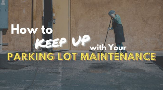 how to keep up with parking lot maintenance asphalt repair sealcoating crack filling