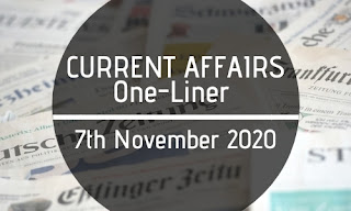 Current Affairs One-Liner: 7th November 2020
