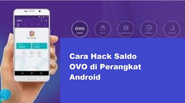 Cara Hack Saldo OVO