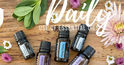 Why use Essential Oils daily?