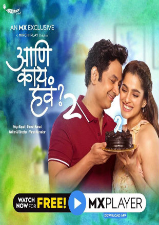 Aur Kya Chahiye 2020 Complete S02 Full Hindi Episode Download