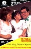 Polo,Nany y Dámaris Negrete-Vol 15-En Familia Adoremos-