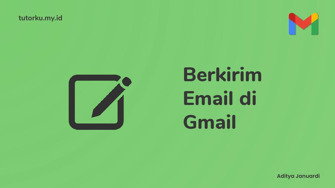 6 Hal Penting Yang Perlu Kamu Perhatikan Ketika Mengirim Email