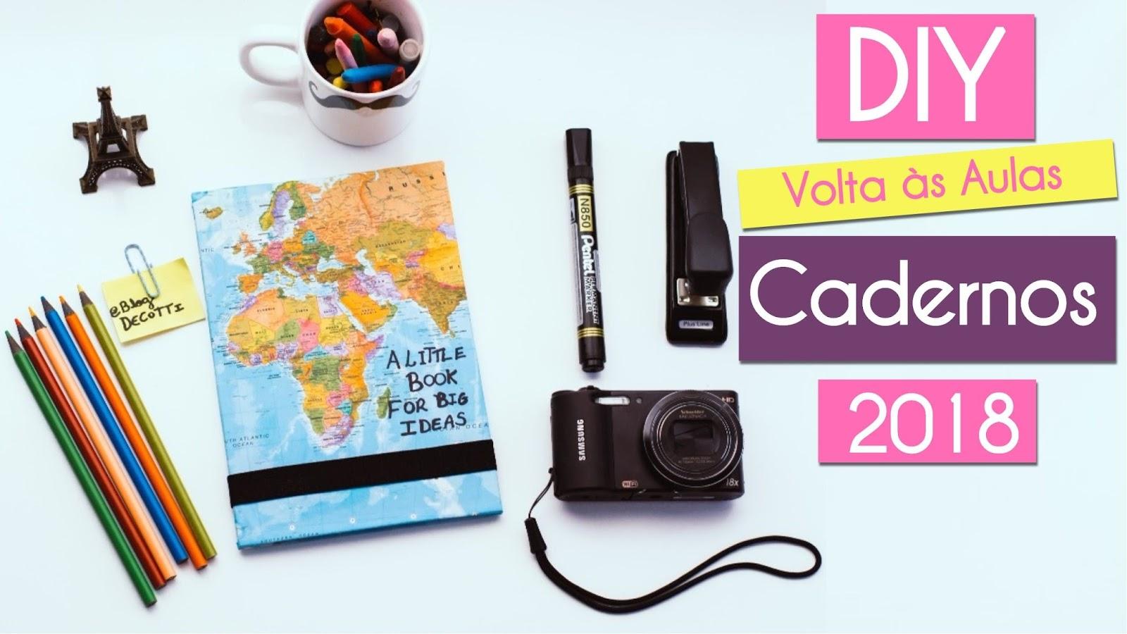 Como fazer Cadernos Personalizados para Volta às Aulas | Material Escolar 2018