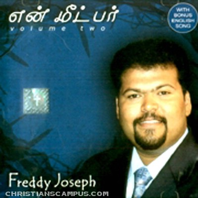 Freddy Joseph - En Meetpar vol 2 Tamil Christian Album download