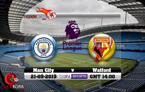 مشاهدة مباراة مانشستر سيتي وواتفورد اليوم 21-9-2019 في الدوري الإنجليزي