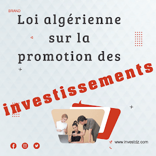 Loi algérienne sur la promotion des investissements