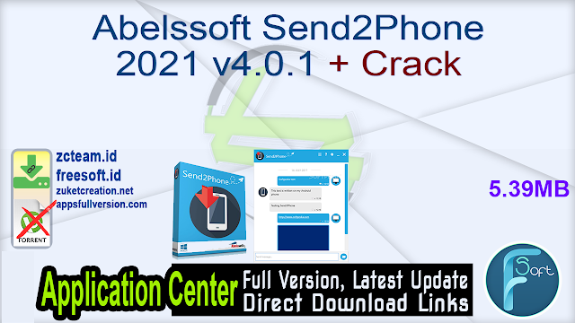Abelssoft Send2Phone 2021 v4.0.1 + Crack