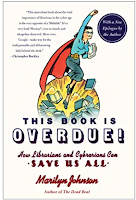 This Book is Overdue by Marilyn Johnson