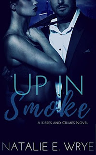 Up in Smoke by Natalie E. Wrye