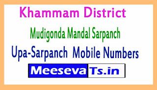 Mudigonda Mandal Sarpanch Upa-Sarpanch Mobile Numbers Khammam District in Telangana State