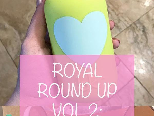 Royal Round Up, Vol 2: Week 24