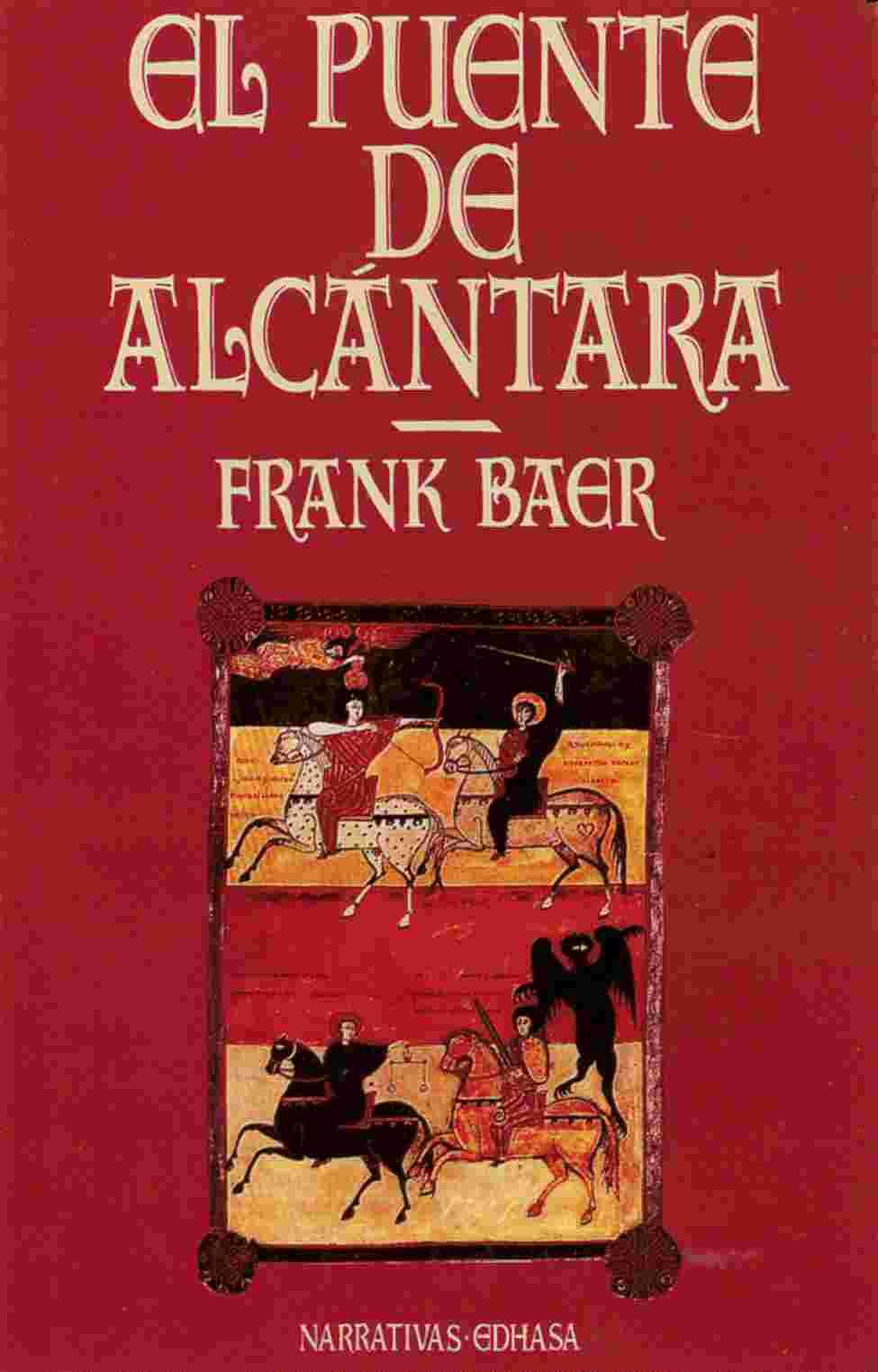 Resultado de imagen de El puente de Alcántara, de Frank Baer