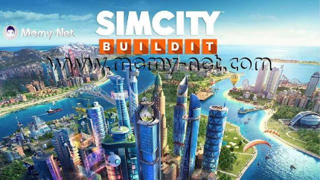 تحميل لعبة سيم سيتي SimCity BuildIt MOD مهكرة نقود ودنانير