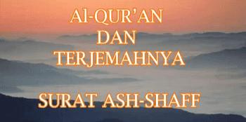 Surah Ash Shaff termasuk kedalam golongan surat Surah Ash Shaff Arab, Latin dan Terjemhannya