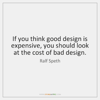 Cost of Bad Design
