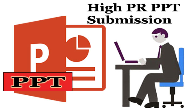 Top High DA PPT Submission Sites List for Website Rankings