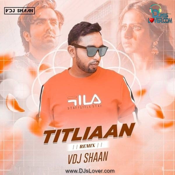 Titliaan Remix VDJ Shaan