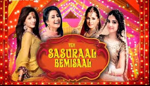 Yeh Sasuraal Bemisaal tv serial photos, bio, reality show, timing, TRP rating this week, actress, actors poster