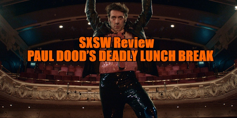 Paul Dood's Deadly Lunch Break review