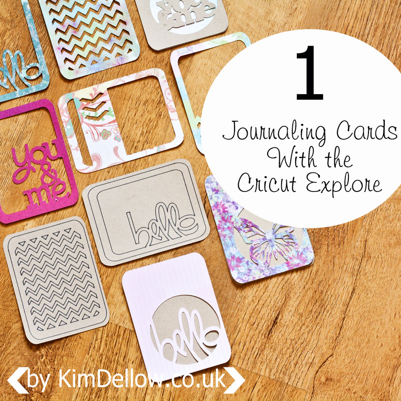 Journaling Cards With the Cricut Explore