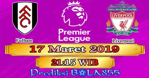 Prediksi Bola855 Fulham vs Liverpool 17 Maret 2019