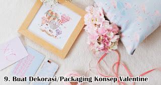 Buat Dekorasi Atau Packaging Dengan Konsep Valentine merupakan salah satu tips pikat pelanggan di hari valentine