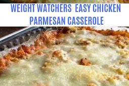 WEIGHT WATCHERS EASY CHICKEN PARMESAN CASSEROLE