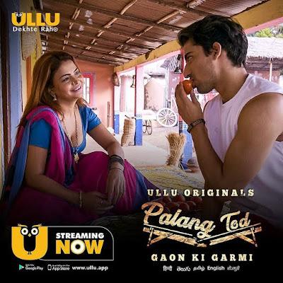 Palang Tod Gaon ki Garmi web series ullu app
