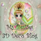My Bestie 3d deco blog