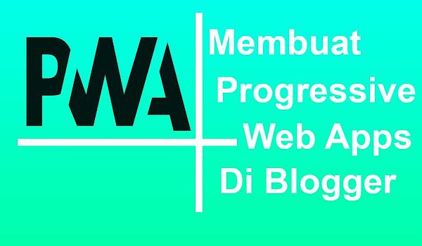 Lagi Ramai Bahas Install PWA di Blogger
