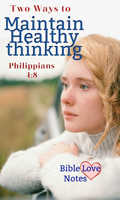 This 1-minute devotion offers 2 Biblical principles for maintaining a healthy thought life.