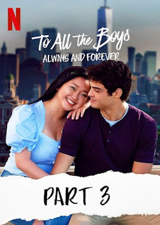 Download To All the Boys Always and Forever (2021) Dual Audio {Hindi+English} HDRip 1080p | 720p | 480p | 300Mb | 700Mb