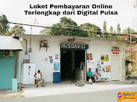 Loket Pembayaran Online Terlengkap dari Digital Pulsa