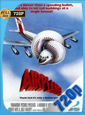 Y Donde Esta El Piloto?(1980) HD [720P] Latino [GoogleDrive] DizonHD