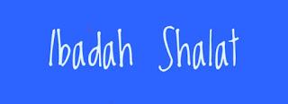Ibadah Shalat