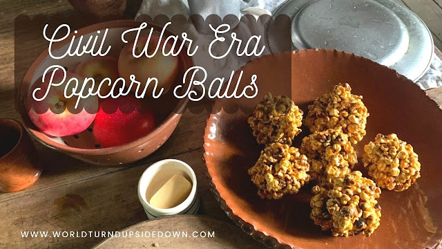 Civil War Recipes Popcorn Balls