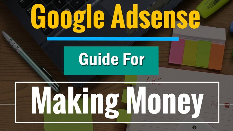 AdSense Guide: How to use AdSense