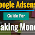 AdSense Guide: How to use AdSense To Make Money Online